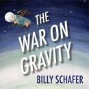 The War On Gravity thumbnail