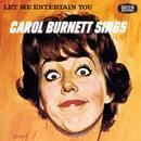 Let Me Entertain You - Carol Burnett Sings thumbnail