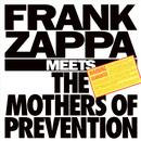 Frank Zappa Meets The Mothers Of Prevention thumbnail
