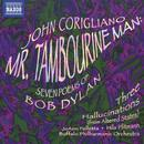 Corigliano: Mr. Tambourine Man; Seven Poems of Bob Dylan; Three Hallucinations thumbnail