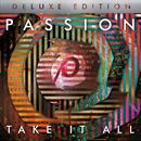 Passion: Take It All (Deluxe Version) (Live) thumbnail