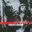 Familiar To Millions (Live) thumbnail