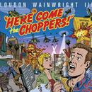 Here Come The Choppers thumbnail