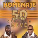 Homenaje: 50 Anos Orquesta Reve thumbnail