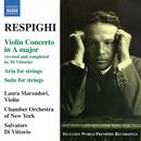 Respighi: Violin Concerto; Suite for Strings thumbnail