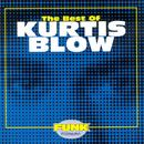 The Best Of Kurtis Blow thumbnail