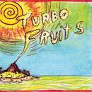Turbo Fruits thumbnail