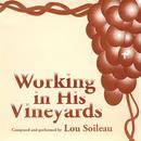 Working In His Vineyards thumbnail