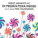 Great Moments At Di Presa's Pizza House thumbnail