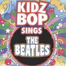 Kidz Bop Sing The Beatles thumbnail