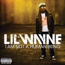 I Am Not A Human Being (Explicit) thumbnail