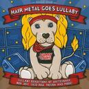 Hair Metal Goes Lullaby thumbnail