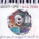 Genius + Love = Yo La Tengo thumbnail