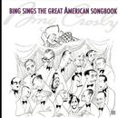 Bing Sings The Great American Songbook thumbnail
