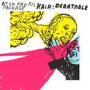 Hair: Debatable thumbnail
