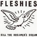 Kill The Dreamer's Dream thumbnail